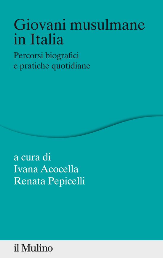 Copertina del libro Giovani musulmane in Italia (Percorsi biografici e pratiche quotidiane)