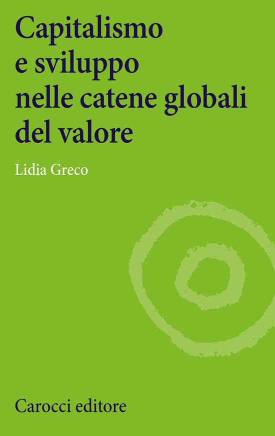 Copertina del libro Capitalismo e sviluppo  nelle catene globali del valore